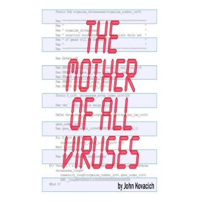 The Mother Of All Viruses Kindle Edition