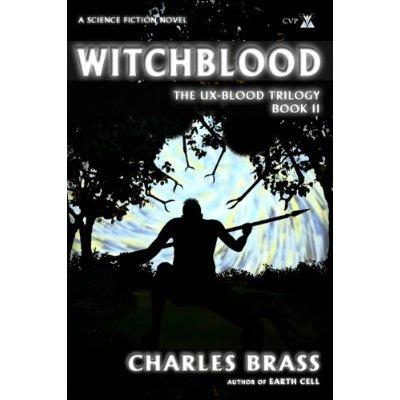 Witchblood The UxBlood Trilogy Book II Kindle Edition