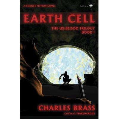 Earth Cell The UxBlood Trilogy Book I Kindle Edition