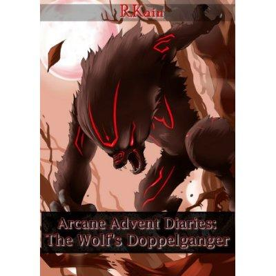 The Wolfs Doppelganger Arcane Advent Diaries Kindle Edition