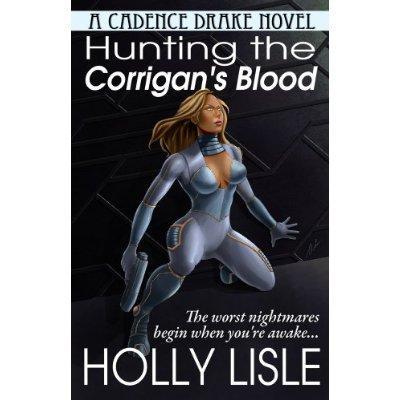 Hunting The Corrigans Blood A Cadence Drake Novel Kindle Edition