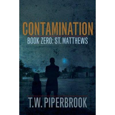 Contamination Prequel PostApocalyptic Zombie Series Kindle Edition