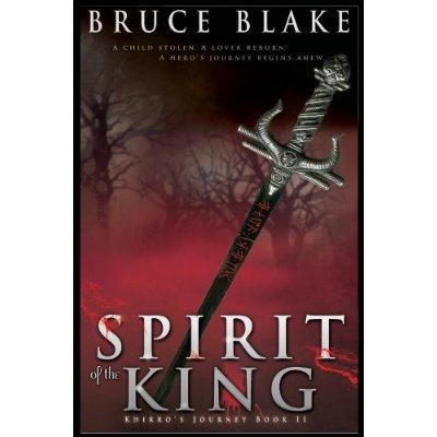 Spirit Of The King Khirros Journey Book 2 Kindle Edition