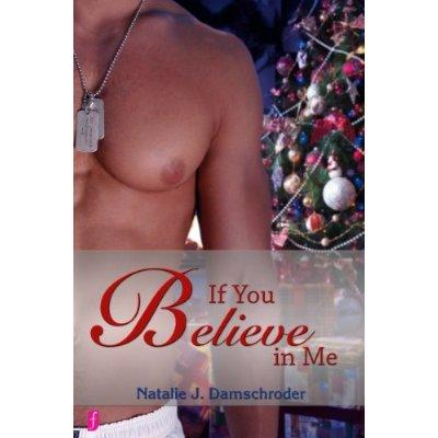 If You Believe In Me Kindle Edition
