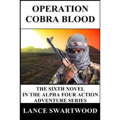 Operation Cobra Blood Alpha Four Series  Book 6 Kindle Edition