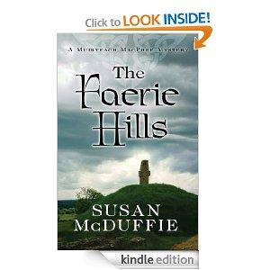 THE FAERIE HILLS A Muirteach MacPhee Mystery Kindle Edition