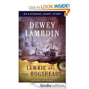 Lewrie And The Hogsheads An Alan Lewrie Naval Adventure Story Kindle Edition