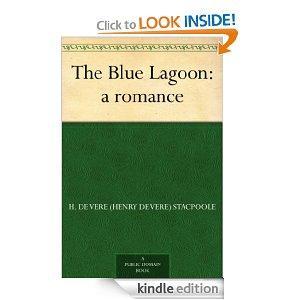 The Blue Lagoon A Romance Kindle Edition