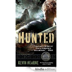 Hunted The Iron Druid Chronicles Book Six Kindle Edition