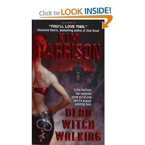 Dead Witch Walking The Hollows Book 1 Mass Market Paperback