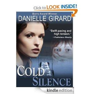 Cold Silence A High Stakes Thriller Kindle Edition