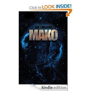 Mako The Mako Saga Book 1 Kindle Edition
