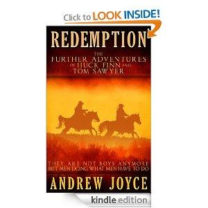 Redemption The Further Adventures Of Huck Finn And Tom Sawyer Kindle Edition