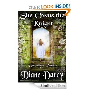 She Owns The Knight A Medieval Time Travel Romance Kindle Edition