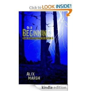 Old Beginnings The Forgotten Slayer Book 1 Kindle Edition