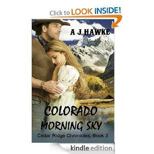 Colorado Morning Sky Cedar Ridge Chronicles Book 3 Kindle Edition