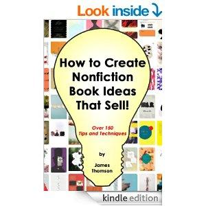 How To Create Nonfiction Book Ideas That Sell Kindle Edition