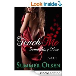 Teach Me Something New Part 1 Kindle Edition