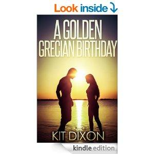 A Golden Grecian Birthday A Short Story Holiday Fling Series Kindle Edition