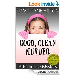 Good Clean Murder A Plain Jane Mystery The Plain Jane Mysteries A Cozy Christian Collection Book 1 Kindle Edition
