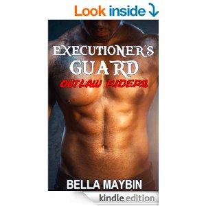 Executioners Guard Outlaw Riders MC Kindle Edition