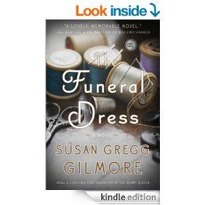 The Funeral Dress A Novel Kindle Edition