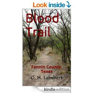 Blood Trail Fannin County Texas Book 1 Kindle Edition