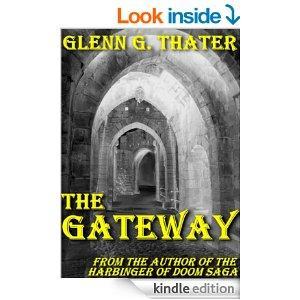 THE GATEWAY An Epic Fantasy Novella Harbinger Of Doom Book 1 Kindle Edition