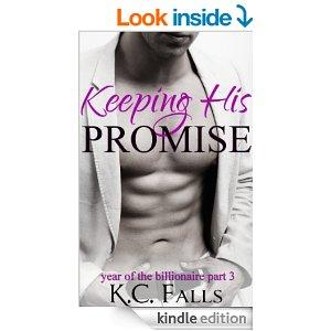 Keeping His Promise Year Of The Billionaire Volume 3 Kindle Edition