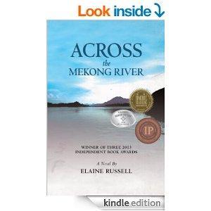 Across The Mekong River Kindle Edition