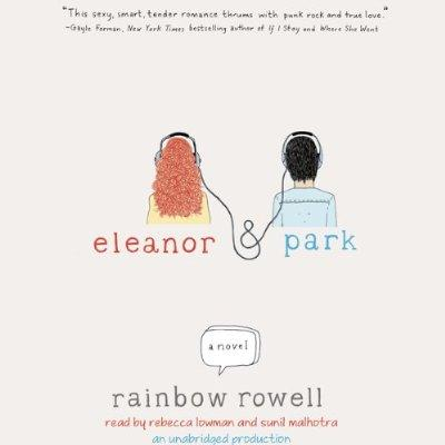 Eleanor  Park Unabridged Audible Audio Edition