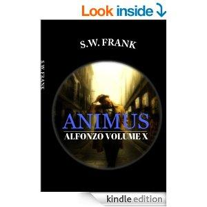Animus Alfonzo Book 10 Kindle Edition