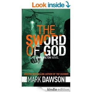 The Sword Of God  John Milton 5 John Milton Thrillers Kindle Edition
