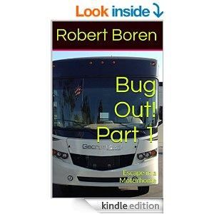 Bug Out Part 1 Escape In A Motorhome Kindle Edition