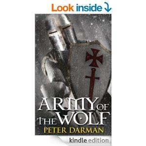 Army Of The Wolf Crusader Chronicles Book 2 Kindle Edition