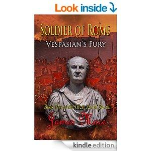 Soldier Of Rome Vespasians Fury The Great Jewish Revolt Book 2 Kindle Edition
