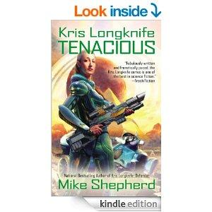 Kris Longknife Tenacious Kris Longknife Series Kindle Edition