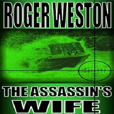 The Assassins Wife A Thriller Unabridged Audible Audio Edition