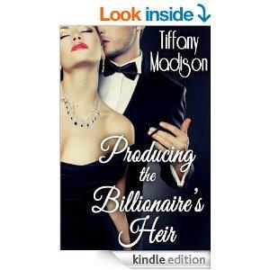 Producing The Billionaires Heir Kindle Edition