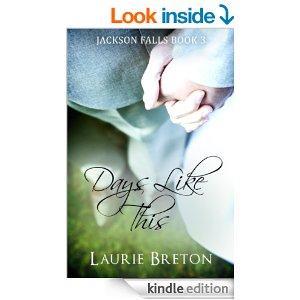 Days Like This Jackson Falls Book 3 Kindle Edition