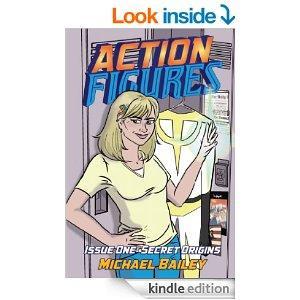 Action Figures  Issue One Secret Origins Kindle Edition