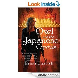 Owl And The Japanese Circus Kindle Edition