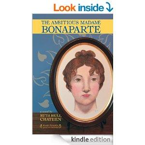 The Ambitious Madame Bonaparte Kindle Edition