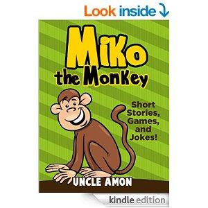 Miko The Monkey Books For Kids Bedtime Stories For Kids Bedtime Storybook Fun Short Stories Jokes For Kids Games And Coloring Book Fun Time Series For Beginning Readers Kindle Edition