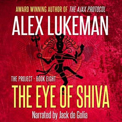 The Eye Of Shiva The Project Book 8 Unabridged Audible Audio Edition