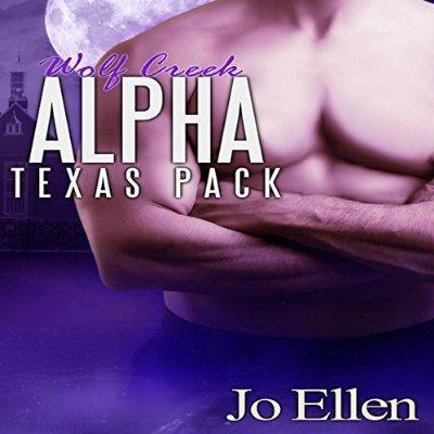 Wolf Creek Alpha Texas Pack Part 1 Unabridged Audible Audio Edition