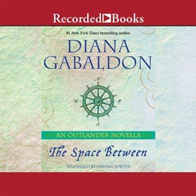 The Space Between An Outlander Novella Unabridged Audible Audio Edition