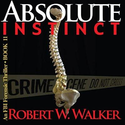 Absolute Instinct Instinct Thriller Series Book 11 Unabridged Audible Audio Edition