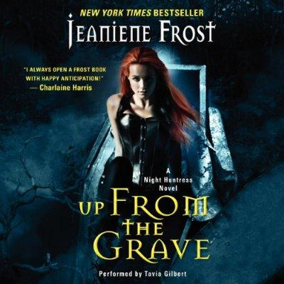 Up From The Grave Night Huntress Book 7 Unabridged Audible Audio Edition