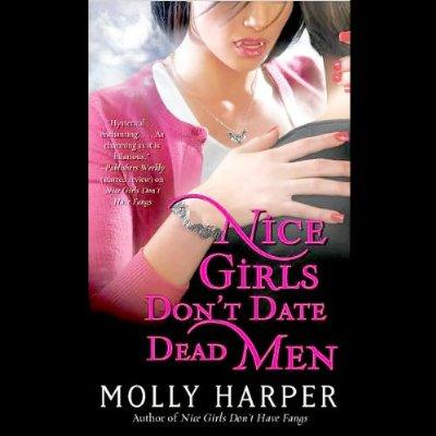 Nice Girls Dont Date Dead Men Jane Jameson Book 2 Unabridged Audible Audio Edition